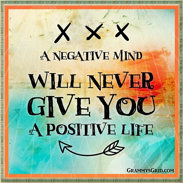 Quote - A Negative Mind Will never Give You a Positive Life