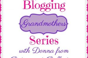 Grammy's Grid Presents the Blogging Grandmothers Series with Donna from Retirement Reflections