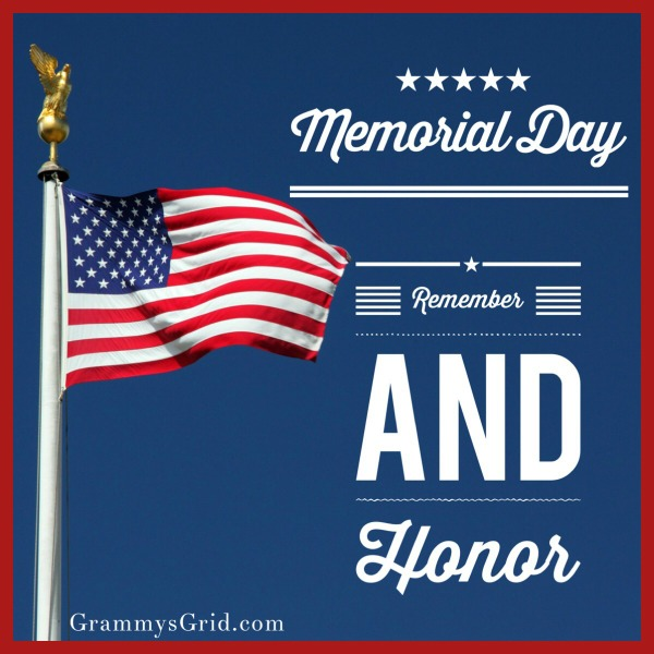 Memorial Day 2018 - Remember and Honor