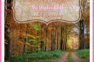 NATIONAL FALL FOLIAGE WEEK + THE YANKEE CHEF + A GIVEAWAY