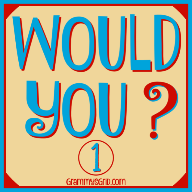 WOULD YOU? Which answer would you choose? #questions #answers #WouldYou #WouldYouRather #ancestors #grandchildren