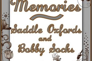 Memories of Saddle Oxfords and Bobby Socks