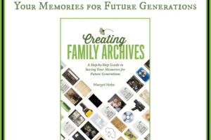 #ad CREATING FAMILY ARCHIVES BOOK REVIEW #review #book #guide #family #archives